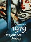 """Cover des Buchs """"1919-Das Jahr der Frauen"""" von Unda Hörner"""